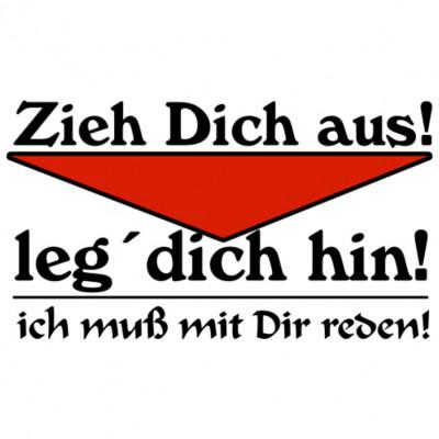 Zieh Dich Aus_H, Sonstige, Karneval, Sprüche, Sex, MOTIVE P - Z, ALLE MOTIVE
