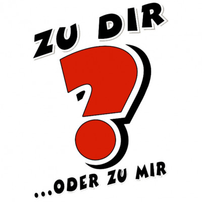 ZuDir_H, Sonstige, Sprüche, Allgemein, Frauen, Männer, Sex, X - XXL Motive, ALLE MOTIVE, Lustig & Fun