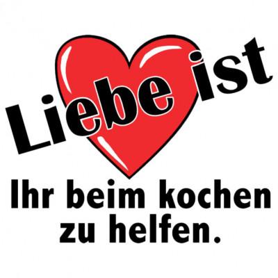 LiebeKochen_H, Sonstige, Sprüche, Allgemein, Frauen, Liebe , Männer, MOTIVE P - Z, Sprüche, ALLE MOTIVE