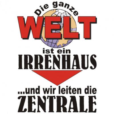 WeltIrrenhaus, Sonstige, Sprüche, Allgemein, Deutschland / DDR, ALLE MOTIVE, Lustig & Fun, Städte & Länder