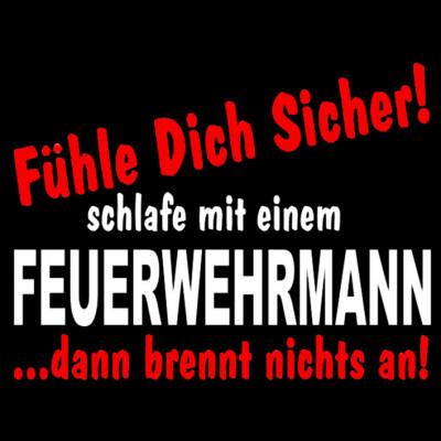 GR 1529-1 Sicher-Mann-Black, Feuerwehr, Sprüche, FUN Shirt, Sprüche, Arbeit, Beruf