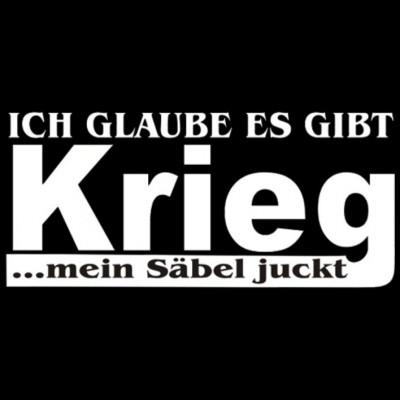 GR 1724 Krieg, Männer, Sprüche, FUN Shirt, Sale 20%, Sprüche, Männer, X - XXL Motive