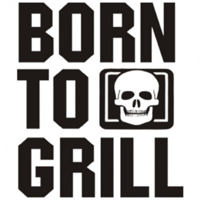Born to Grill, Grillen, Hobby, Männer, Sprüche, FUN Shirt, Sprüche, Männer, X - XXL Motive