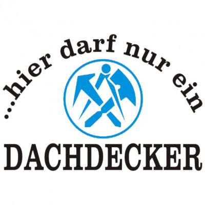Dachdecker-Hellgrau-Sprüche Arbeit, Beruf, Cooles Motiv, Sprüche, Arbeit