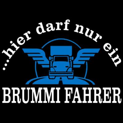 Brummifahrer, Sprüche, FUN Shirt, Truck, Fahrzeuge, Trucks, X - XXL Motive