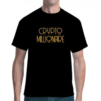 Crypto Millionär Shirt Bitcoin BTC Ethereum Merch - Egal mit welcher Währung haltet euch an den Plan zum Millionär. Fun Shirt