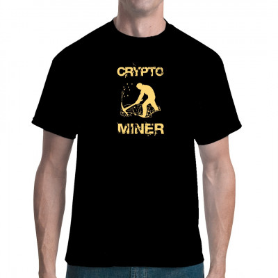 Cryptominer T-Shirt Bitcoin Miner  - Must Have für Insider - cryptominer, Bitcoin , eth, btc, ehtereum kryptominer, cryptomining , kryptowährungen
