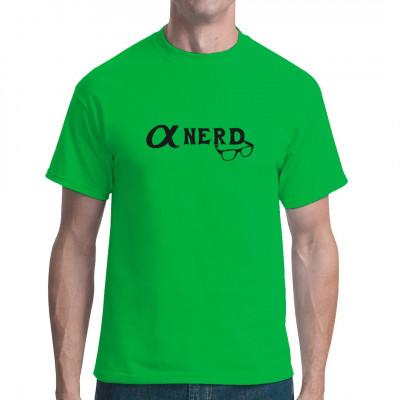 Hippes Motiv: α-Nerd Brille Du bist der Anführer eurer kleinen Gruppe aus Computerfreaks? Dann zeig all deinen Freunden mit diesem tollen T-Shirt, dass du der Alpha-Nerd bist!