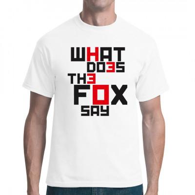 Wisst ihr, was der Fuchs für Laute von sich gibt? Teilt unsere Ratlosigkeit mit diesem tollen Shirt.