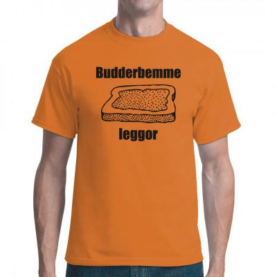 Manchmal sind die einfachen Gerichte auch die besten. Dieses tolle Shirt erinnert an einen echten Klassiker, das Butterbrot, in Sachsen eben Budderbemme genannt. Tolles Ossi - Motiv.