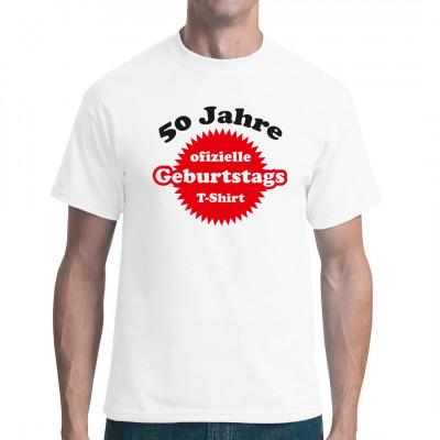 Das offizielle Shirt zum 50. Geburtstag. Ideal als Geschenk, in vielen Farben und Größen erhältlich