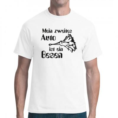 Mein zweites Auto ist ein Besen - lustiges Spruch-T-Shirt für Hexen und Hexer.