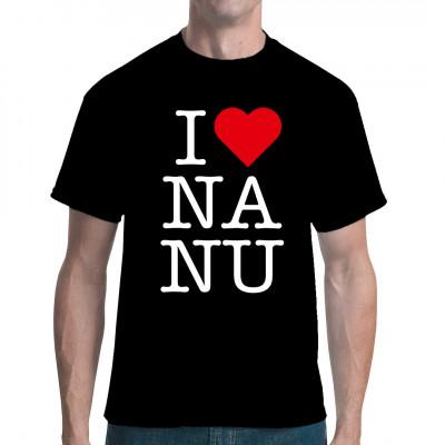 I love na nu - Spruch-T-Shirt für Liebhaber der sächsischen Mundart.