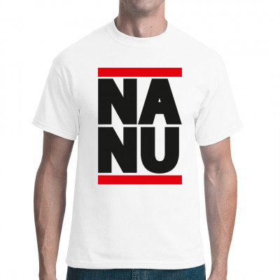 Na nu - T-Shirt für Sachsen und Fans des sächsischen Dialekts.
