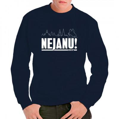 Nejanu - Dialekt-T-Shirt für Sachsen and Friends.