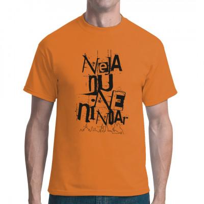 Nejanuneninoar - Verwirren Sie mit diesem Dialekt-T-Shirt Ihre nicht sächsisch sprechenden Mitmenschen!