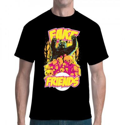 Falsche Freunde - Fake Friends, zeige deinem Umfeld das du auf falsche Freunde verzichten kannst. Tolles Design aufgebracht mit einem super Druck.  Auch genial zum verschenken.  Mittels Digital Direktdruckverfahren aufgebracht. waschfest