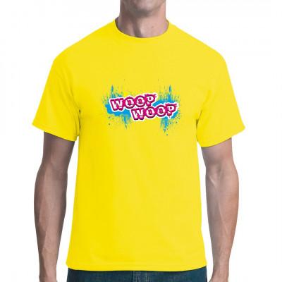 Cooles Motiv im Graffiti - Style für dein T-Shirt, Sweatshirt oder V-Neck. Woop! Woop! Woop!