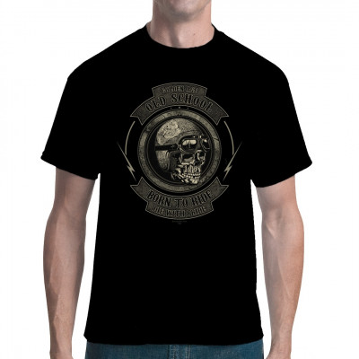 Im Goldenen Zeitalter hieß die Devise noch: Born To Ride - Die With Pride Cooles Biker Shirt Motiv, in vielen Größen erhältlich