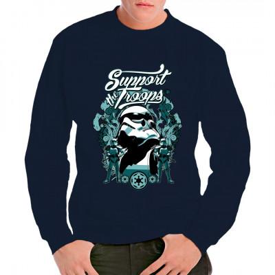 Tolles Shirt Motiv mit Werbung für die Imperialen Sturmtruppen. Support The Troops, join the Empire!