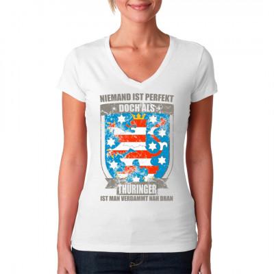 """Motiv """"Perfekter Thüringer"""" als hochwertiger Textil-Druck.  Zeigt euren Stolz auf das grüne Herz Deutschlands, ds weit mehr zu bieten hat als Bratwurst und Klöße!"""