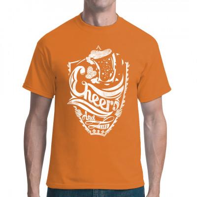 """Tolles Shirt Motiv für alle Fans gepflegter Hopfenkaltschalen, des güldenen Gerstensaftes, des flüssigen Grundnahrungsmittels... kurzum: des Bieres. Euch allen: """"Cheers and long life!"""" Na denn: Prost!  Mittels Digital-Direktdruck aufgebracht. waschfest"""