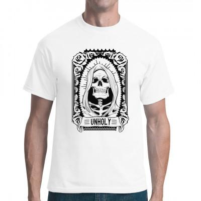 """Skelett mit Kapuze als Shirt Motiv und Schriftzug """"Unholy""""  Mittels Digital-Direktdruck aufgebracht. waschfest"""