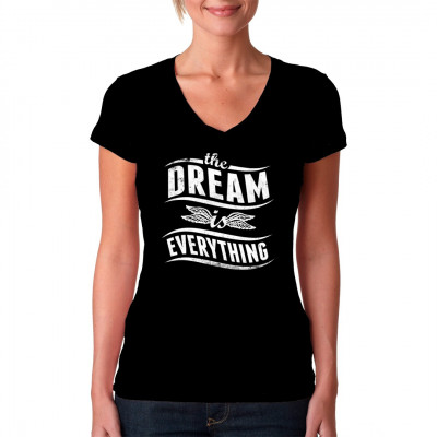 Stylishes Fashion Tattoo Style Motiv für dein Shirt: The Dream Is Everything Mittels Digital-Direktdruck aufgebracht. waschfest