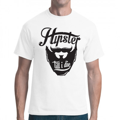 Hipster Shirt Motiv mit Vollbart und trendiger Schriftart.