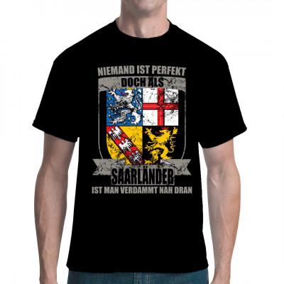 Perfekter-Saarlaender T-Shirt oder Pullover Motiv für Brust oder Rückendruck.  Zeige Flagge und zeige wo du her stammst bzw. wo dein Herz schlägt. Ein tolles Geschenk mit einem hochwertigem Druck.