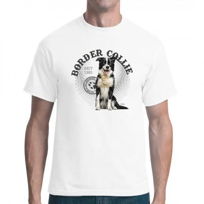 Hunde T-Shirt Motiv: Border Collie Mit Hund ist das Leben besser, also hol dir dieses tolle Hunde Rassen Motiv für dein T-Shirt, V-Neck oder Sweatshirt  Mittels Digital-Direktdruck aufgebracht. waschfest