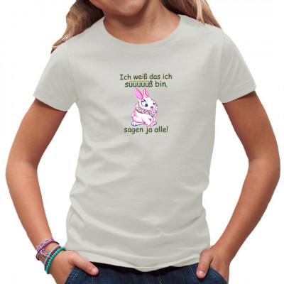 """""""Ich weiß das ich süß bin, sagen ja alle."""" Niedlicher Hase als Motiv für dein Shirt, ideal für Kids."""