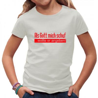 Spruch: Als Gott mich schuf (rot), Sonstige, Sprüche, Sprüche Fun Witzig