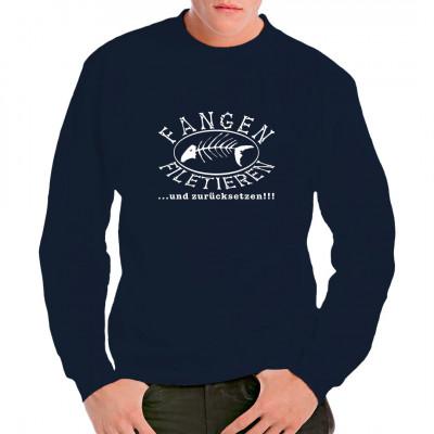 """Angler Spruch: Fangen, filetieren und zurücksetzen. Für alle, denen """"Catch and release"""" zu langweilig ist gibt es hier die Profi-Version, bei der wenigstens noch ein leckeres Abendessen heraus springt.  Naturschützer werden Euch für dieses Shirt hassen"""