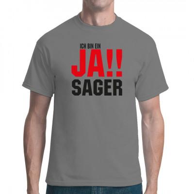 T-Shirt-Motiv : Ich bin ein JA!! Sager  Das ideale Shirt für den Junggesellenabschied.