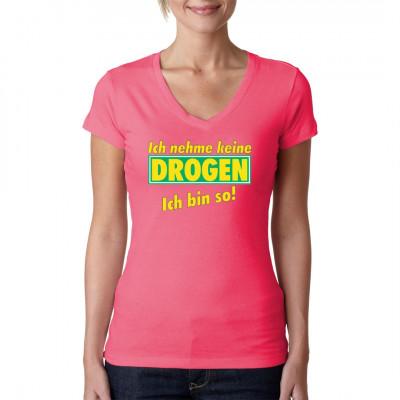 Sprüche Shirt: Ich nehm keine Drogen, Sprüche, Kiffen  - Rauchen, X - XXL Motive, Sprüche Fun Witzig