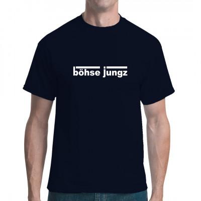 Musik Fun Shirt: Böhse Jungz