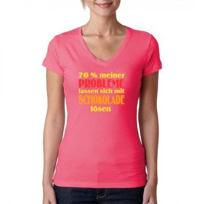 Fun Shirt Spruch: 70% meiner Probleme lassen sich mit Schokolade lösen.