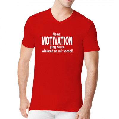T-Shirt - Motiv: Meine Motivation ging heute winkend an mir vorbei!