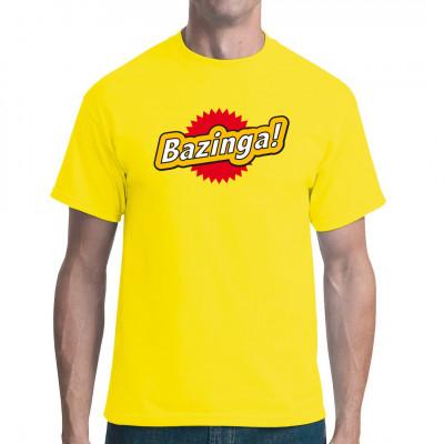 Shirt-Motiv: Bazinga Für alle Fans von The Big Bang Theory gibt es jetzt Sheldons Lieblings-Ausspruch als Motiv für euer T-Shirt.  Ob als Scherz oder mit vollem Ernst: Bazinga bringt euch immer ans Ziel.