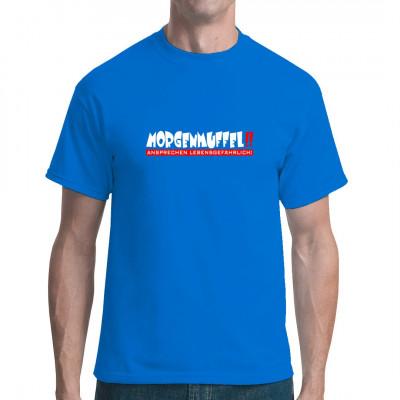 Morgenmuffel - Ansprechen Lebensgefährlich Dieses T-Shirt solltet ihr euch nicht entgehen lassen. Vor allem am Montag kann so eine kleine Warnung so manchen schweren Konflikt vermeiden.