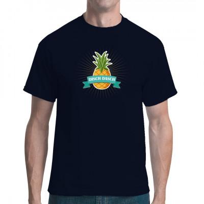 Disch Dasch Ananas - Pullover, T-Shirt oder Hoodie  Bei uns erhaltet Ihr die coolsten Mundart Sprüche aufs Textil gedruckt.