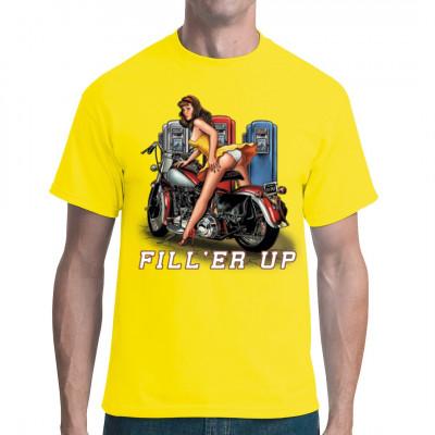 T-Shirt - Motiv: Fill'er Up - Biker Pin Up Wer hilft diesem heißen Mädel dabei, ihre Maschien aufzutanken? Die Dame ist keine Selbstbedienung gewöhnt.