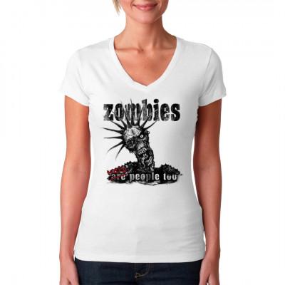 Zombies were people too!, Lustig & Fun, Männer & Frauen, Totenköpfe & Gothic, Sprüche Fun Witzig