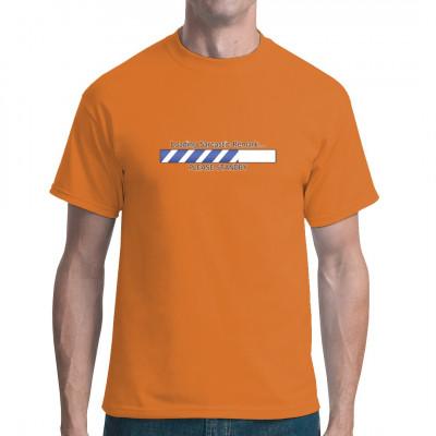 Fun-Shirt Motiv: Sarkasmus wird vorbereitet - Bitte warten Wenn ihr von so viel Dummheit umgeben seid, dass euch die sarkastischen Bemerkungen ausgehen, verschafft euch dieses T-Shirt die nötige Zeit zum Nachdenken.   Motivgröße: 9x3 Zoll