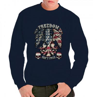 """Das richtige Shirt für alle amerikanischen Patrioten - ein Adler in den Farben der US-amerikanischen Flagge mti den Worten """"Freedom isn't free!"""""""