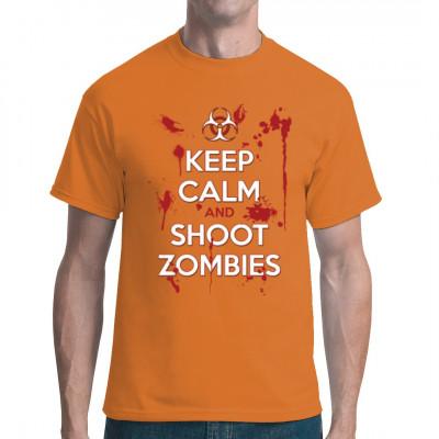 Geniales neues Anti-Zombie - Motiv: Einfach Ruhe bewahren und weiter Zombies erschießen. Wobei sich die Frage stellt: Tötet man Zombies eigentlich? Kann man Untote töten? Oder erlöst man sie einfach nur? Und wer macht hinterher die Sauerei weg?