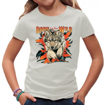 Shirt Motiv: Born To Be Wild - Wolf