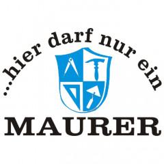 Maurer-Hellgrau-Sprüche Arbeit, Handwerker, Beruf