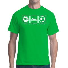 Fun Shirt: Essen - Schlafen - Fußball